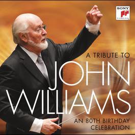 A Tribute to John Williams - An 80th Birthday Celebration 2012 John Williams