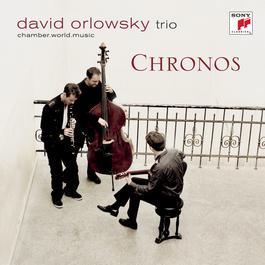 Chronos 2011 David Orlowsky Trio