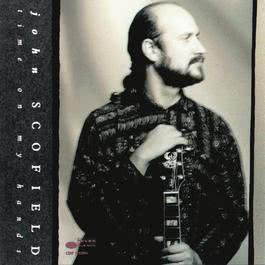 Time On My Hands 1990 John Scofield
