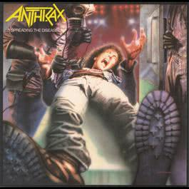 Spreading The Disease 1985 Anthrax
