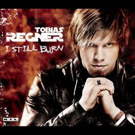 I Still Burn 2006 Tobias Regner