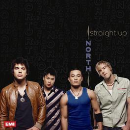 Straight Up 2006 NORTH