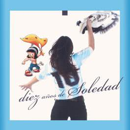 Diez Años De Soledad 2010 Soledad