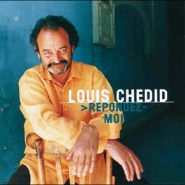 Repondez-Moi 2011 Louis Chedid