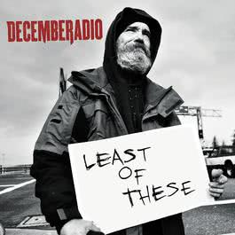 Least Of These 2006 DecembeRadio