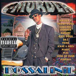 Bossalinie 1999 C-Murder