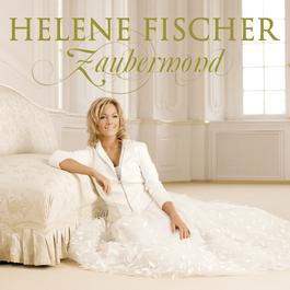 Zaubermond 2008 Helene Fischer