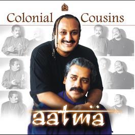 Aatma 2001 Colonial Cousins