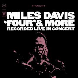 """Four"" & More 1994 Miles Davis"