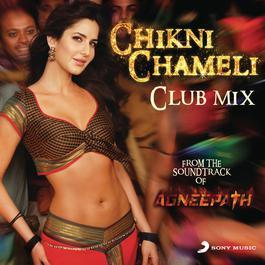Chikni Chameli 2012 Various Artists