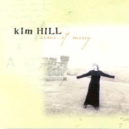 Arms Of Mercy 2006 Kim Hill