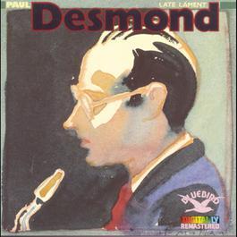 Late Lament 2009 Paul desmond