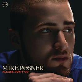 Please Don't Go 2010 Mike Posner