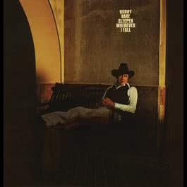Sleeper Wherever I Fall 1978 Bobby Bare