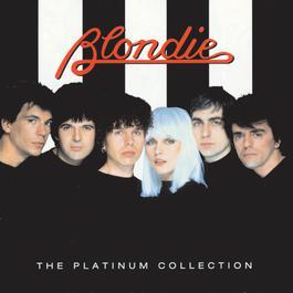 The Platinum Collection 2006 Blondie