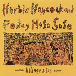 Village Life 2008 Herbie Hancock