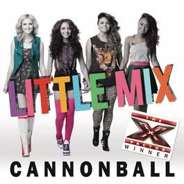 Cannonball 2011 Little Mix