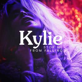 Stop Me from Falling 2018 Kylie Minogue
