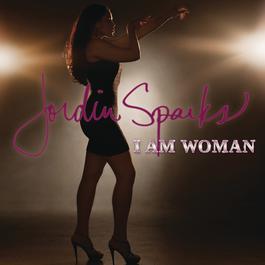 I Am Woman 2011 Jordin Sparks