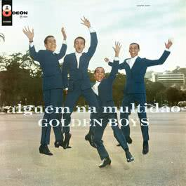 Alguem Na Multidao 2005 Golden Boys