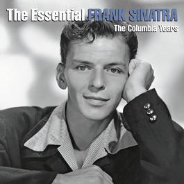 The Essential Frank Sinatra 2010 Frank Sinatra