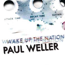 Wake Up The Nation 2010 Paul Weller