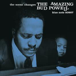 The Scene Changes 2007 Bud Powell