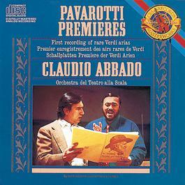 Pavarotti Sings Rare Verdi Arias 2013 Luciano Pavarotti; Orchestra Del Teatro Alla Scala; Claudio Abbado
