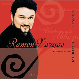 México Lindo 2000 Ramon Vargas