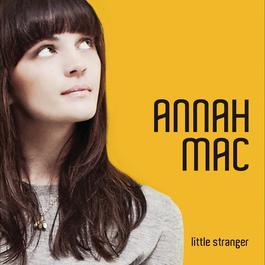 Little Stranger 2011 Annah Mac