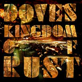 Kingdom Of Rust 2009 Doves
