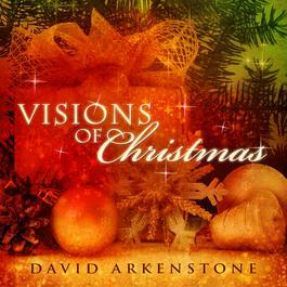 Visions Of Christmas 2010 David Arkenstone