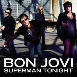 Superman Tonight 2010 Bon Jovi