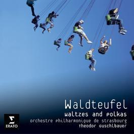 Waldteufel Polkas and Waltzes 2006 Theodor Guschlbauer