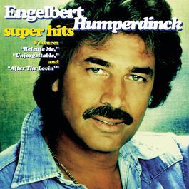 Super Hits 1998 Engelbert Humperdinck