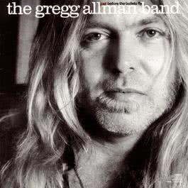 Just Before The Bullets Fly 2017 The Gregg Allman Band