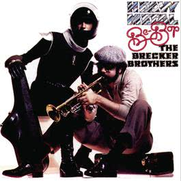 Heavy Metal Be-Bop 2008 The Brecker Brothers