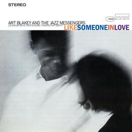 Like Someone In Love 2004 Art Blakey