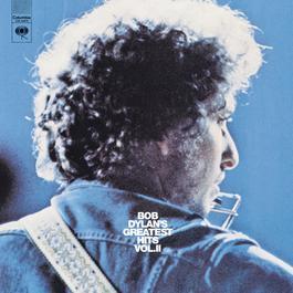 Bob Dylan's Greatest Hits Volume II 1971 Bob Dylan