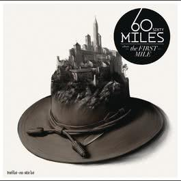 The First Mile 2011 Sixty Miles
