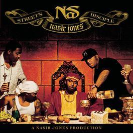 Street's Disciple 2004 Nas