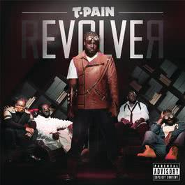 rEVOLVEr (Deluxe Version) 2011 T-Pain