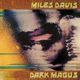Dark Magus: Live At Carnegie Hall 1997 Miles Davis