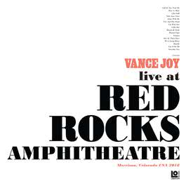 Lay It On Me (Live at Red Rocks Amphitheatre) 2018 Vance Joy