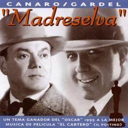 Madreselva 1996 Carlos Gardel