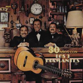 30 Años Con Los Tres Diamentes 2012 Los Tres Diamantes
