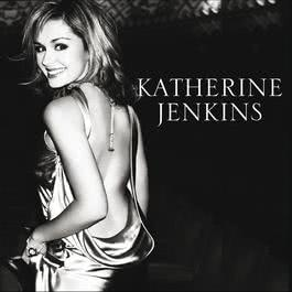 From The Heart - The Best Of Katherine Jenkins 2007 Katherine Jenkins