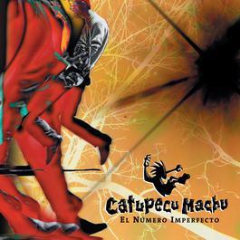 El Número Imperfecto 2004 Catupecu Machu