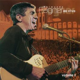Fagner Ao Vivo, Vol. 1 2006 Fagner