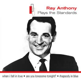 Plays The Standards 2004 Ray Anthony
